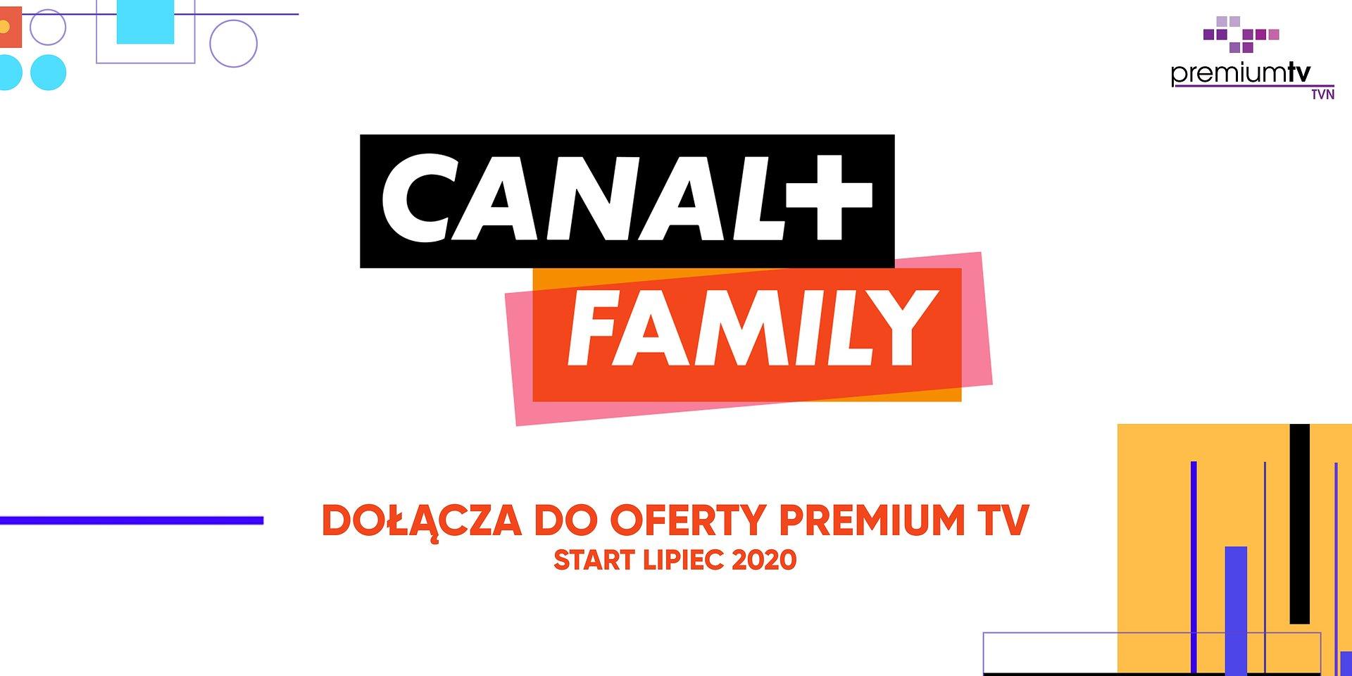 CANAL+ FAMILY – nowy kanał w ofercie Premium TV