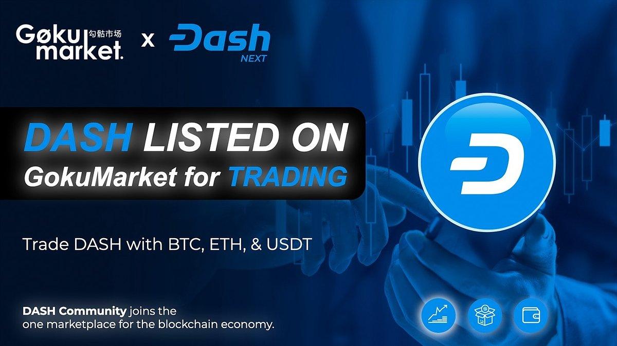 Dash Next Announces Strategic Partnership with GokuMarket - the No.1 Crypto Utilities Provider