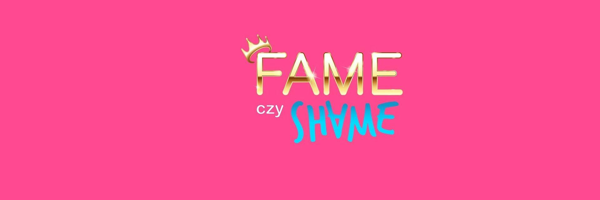 """""""FAME czy SHAME"""" – jedyne takie reality show tylko w Playerze!"""