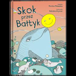 Skok przez Bałtyk_Monika Milewska i Natalia Uryniuk_wyd. Widnokrąg.png